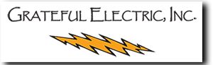 Grateful Electric, INC., Commercial Electrician, Residential Electrician and Lighting